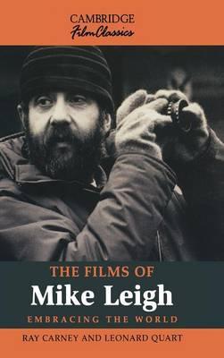 The Films of Mike Leigh - Cambridge Film Classics (Hardback)