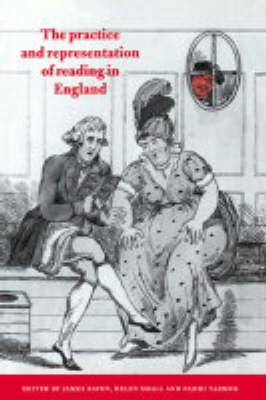 The Practice and Representation of Reading in England (Hardback)