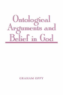 Ontological Arguments and Belief in God (Hardback)