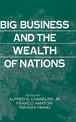 Big Business and the Wealth of Nations (Hardback)