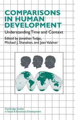 Comparisons in Human Development: Understanding Time and Context - Cambridge Studies in Social and Emotional Development (Hardback)