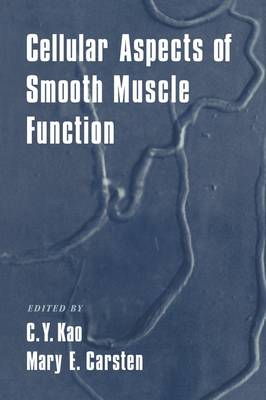 Cellular Aspects of Smooth Muscle Function (Hardback)