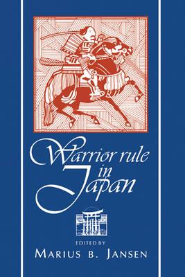 Warrior Rule in Japan (Hardback)
