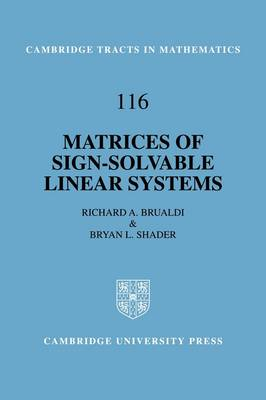 Matrices of Sign-Solvable Linear Systems - Cambridge Tracts in Mathematics 116 (Hardback)