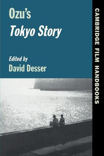 Cambridge Film Handbooks: Ozu's Tokyo Story (Paperback)