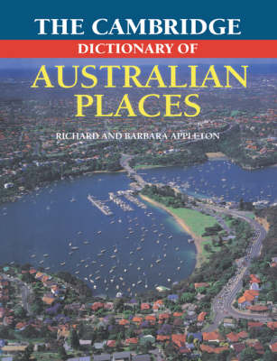 The Cambridge Dictionary of Australian Places (Paperback)