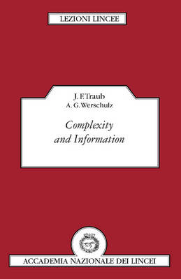 Lezioni Lincee: Complexity and Information (Paperback)