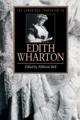 The Cambridge Companion to Edith Wharton - Cambridge Companions to Literature (Paperback)