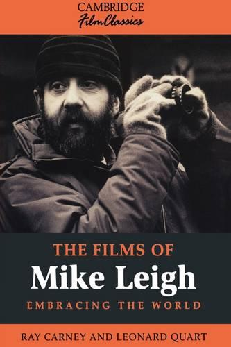 The Films of Mike Leigh - Cambridge Film Classics (Paperback)