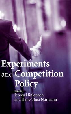 Experiments and Competition Policy (Hardback)