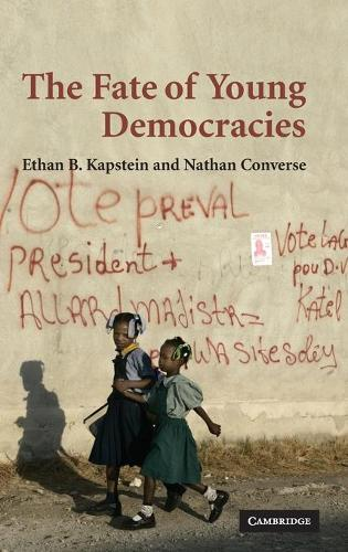 The Fate of Young Democracies (Hardback)