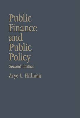 Public Finance and Public Policy: Responsibilities and Limitations of Government (Hardback)