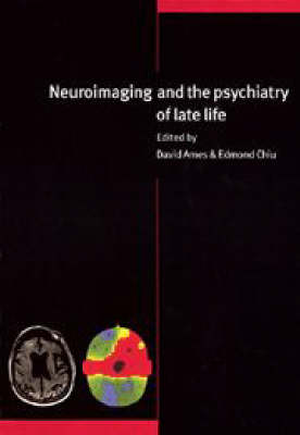 Neuroimaging and the Psychiatry of Late Life (Hardback)