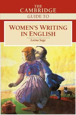 The Cambridge Guide to Women's Writing in English (Hardback)