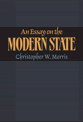 An Essay on the Modern State (Hardback)