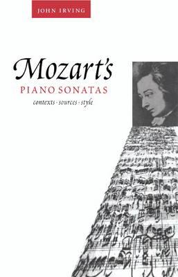 Mozart's Piano Sonatas: Contexts, Sources, Style (Hardback)