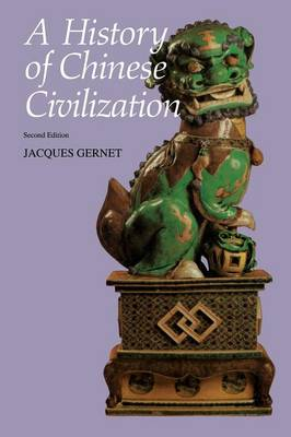 A History of Chinese Civilization (Paperback)
