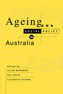 Ageing and Social Policy in Australia (Paperback)