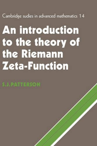 An Introduction to the Theory of the Riemann Zeta-Function - Cambridge Studies in Advanced Mathematics 14 (Paperback)