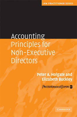 Accounting Principles for Non-Executive Directors - Law Practitioner Series (Hardback)