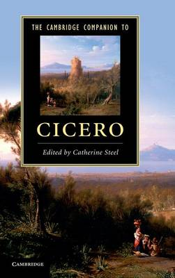 Cover Cambridge Companions to Literature: The Cambridge Companion to Cicero