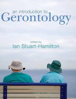 An Introduction to Gerontology (Hardback)