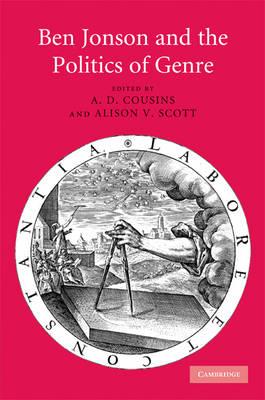 Ben Jonson and the Politics of Genre (Hardback)