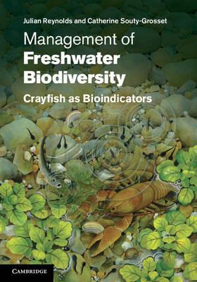 Management of Freshwater Biodiversity: Crayfish as Bioindicators (Hardback)