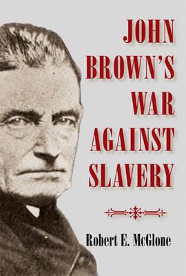 John Brown's War against Slavery (Hardback)