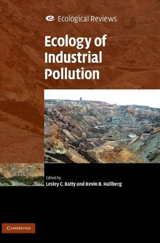 Ecology of Industrial Pollution - Ecological Reviews (Hardback)