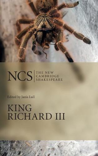 King Richard III - The New Cambridge Shakespeare (Hardback)