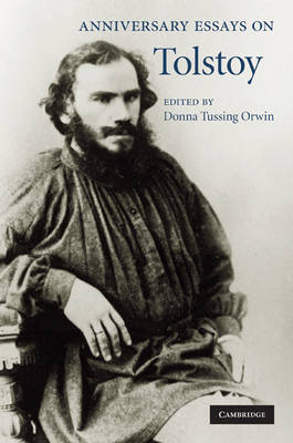 Anniversary Essays on Tolstoy (Hardback)