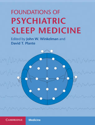 Foundations of Psychiatric Sleep Medicine (Hardback)