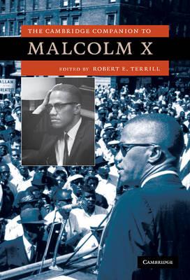 The Cambridge Companion to Malcolm X - Cambridge Companions to American Studies (Hardback)