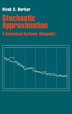 Stochastic Approximation: A Dynamical Systems Viewpoint (Hardback)