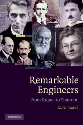 Remarkable Engineers: From Riquet to Shannon (Hardback)