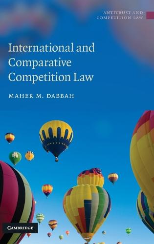 International and Comparative Competition Law - Antitrust and Competition Law (Hardback)