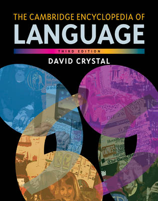 The Cambridge Encyclopedia of Language (Hardback)