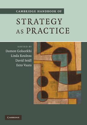 Cambridge Handbook of Strategy as Practice (Hardback)