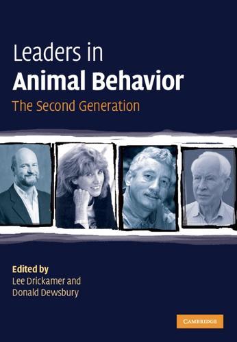 Leaders in Animal Behavior: The Second Generation (Hardback)
