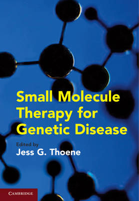Small Molecule Therapy for Genetic Disease (Hardback)