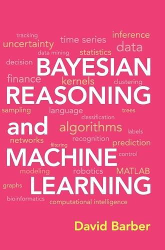 Bayesian Reasoning and Machine Learning (Hardback)
