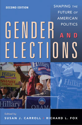 Gender and Elections: Shaping the Future of American Politics (Hardback)