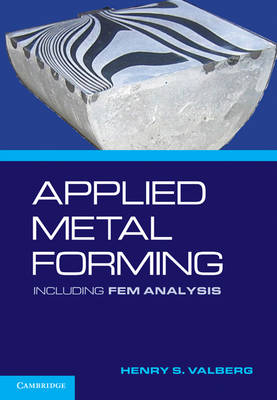 Applied Metal Forming: Including FEM Analysis (Hardback)