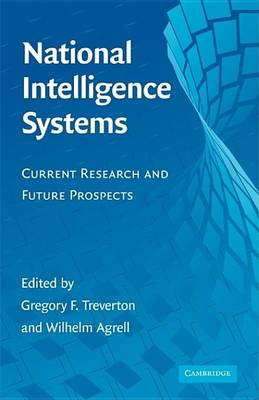 National Intelligence Systems: Current Research and Future Prospects (Hardback)