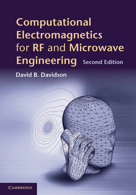 Computational Electromagnetics for RF and Microwave Engineering (Hardback)