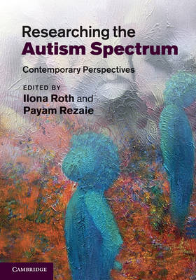 Researching the Autism Spectrum: Contemporary Perspectives (Hardback)