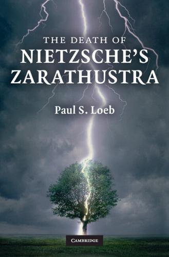 The Death of Nietzsche's Zarathustra (Hardback)