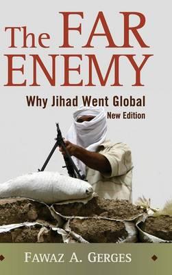 The Far Enemy: Why Jihad Went Global (Hardback)