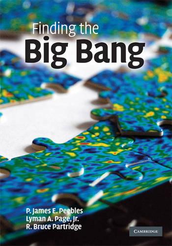 Finding the Big Bang (Hardback)